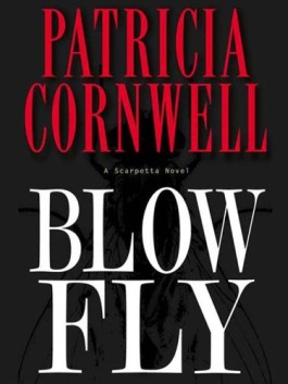 Patricia Cornwell Blow Fly