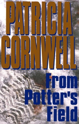 Patricia Cornwell From Potter's Field