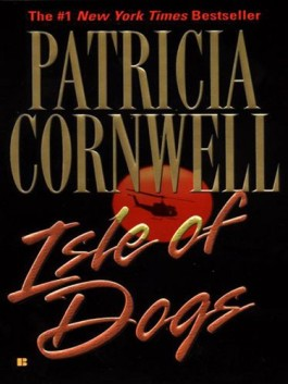 Patricia Cornwell Isle Of Dogs