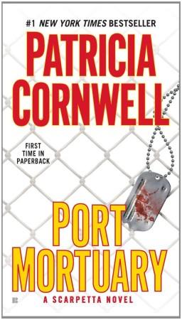 Patricia Cornwell Port Mortuary