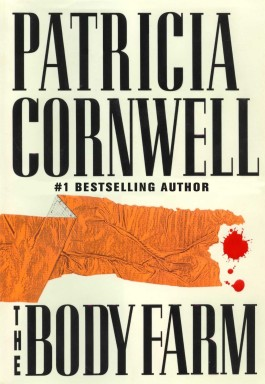 Patricia Cornwell The Body Farm