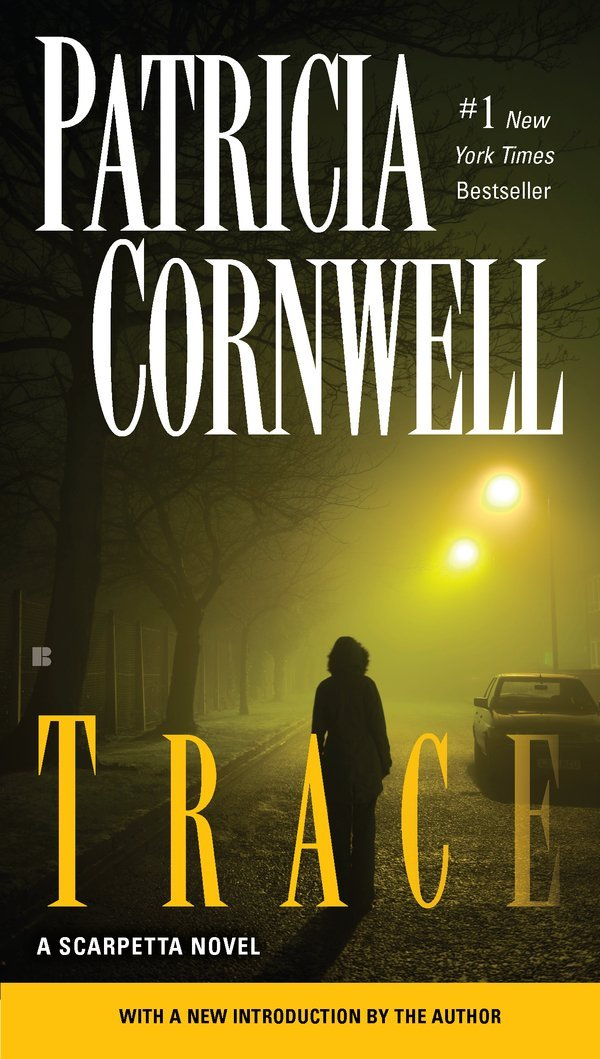 Trace by Patricia Cornwell (Paperback, 2004)